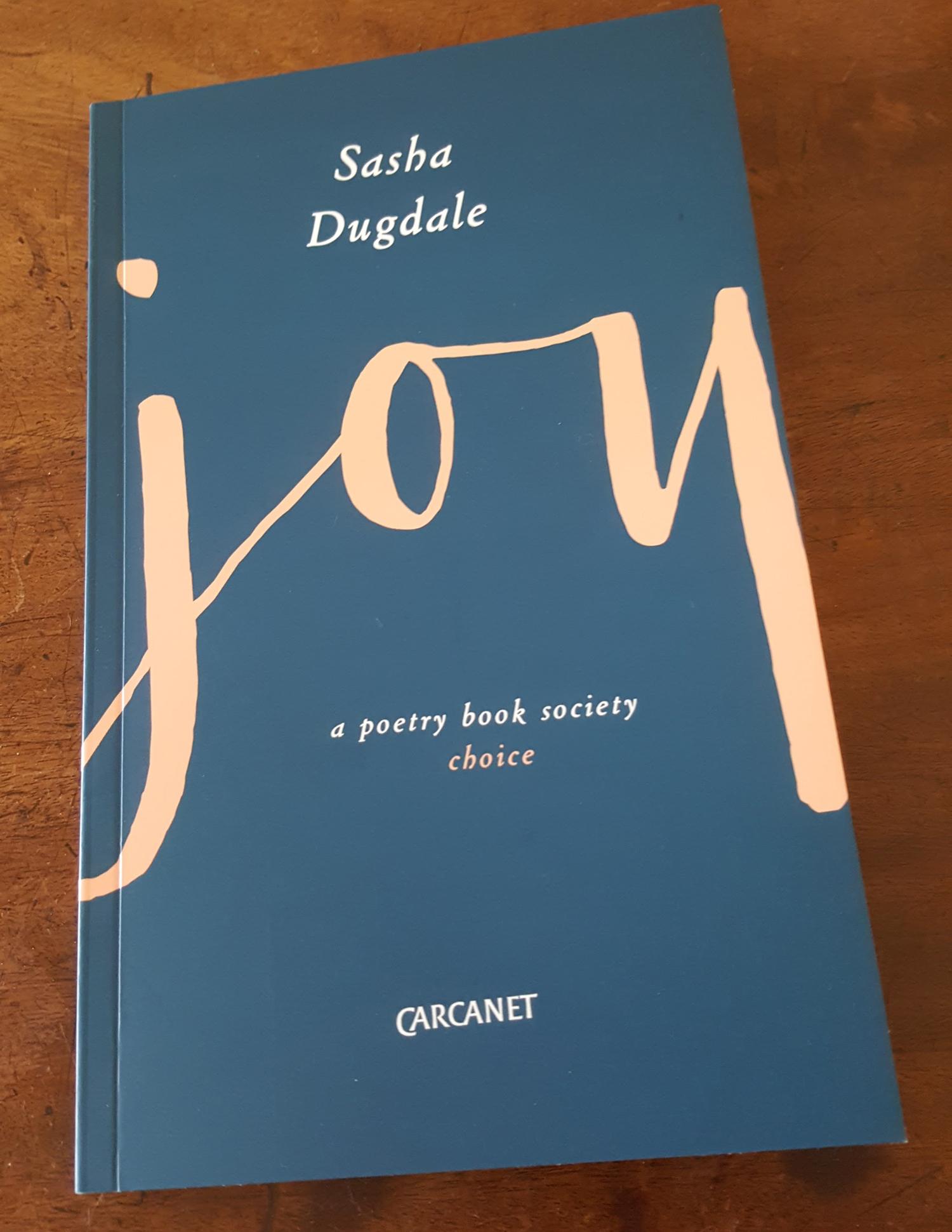 Joy by Sasha Dugdale