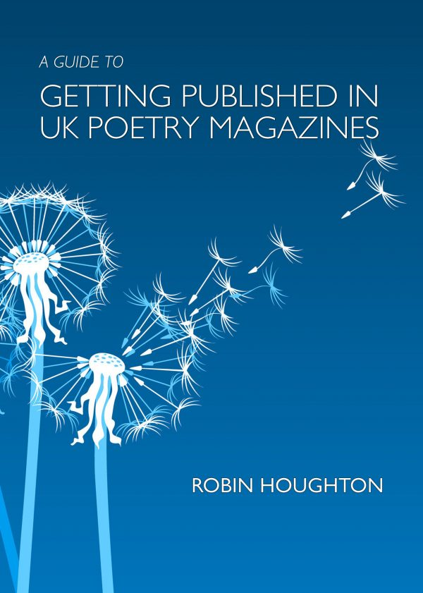 A guide to getting published in UK poetry magazines by Robin Houghton - cover