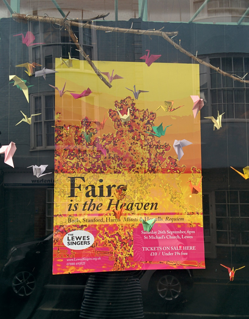 Faire is the Heaven - Lewes Singers - Tourist Info Centre window