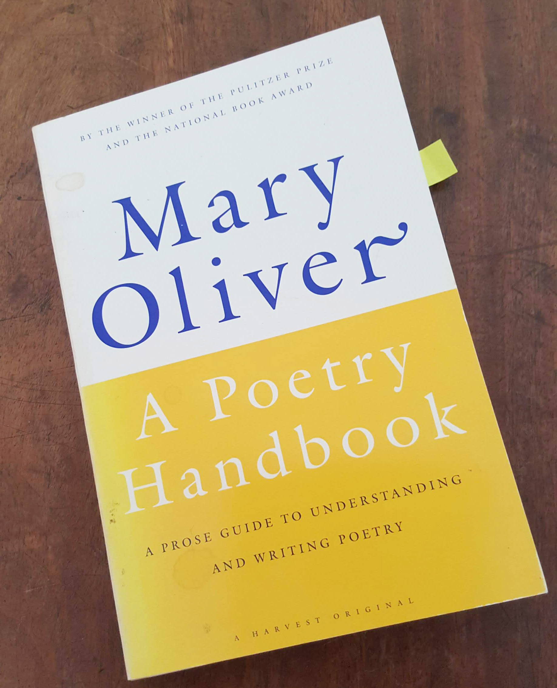 Mary Oliver A Poetry Handbook