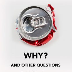 WHY? And other questions - poetry pamphlet by Robin Houghton