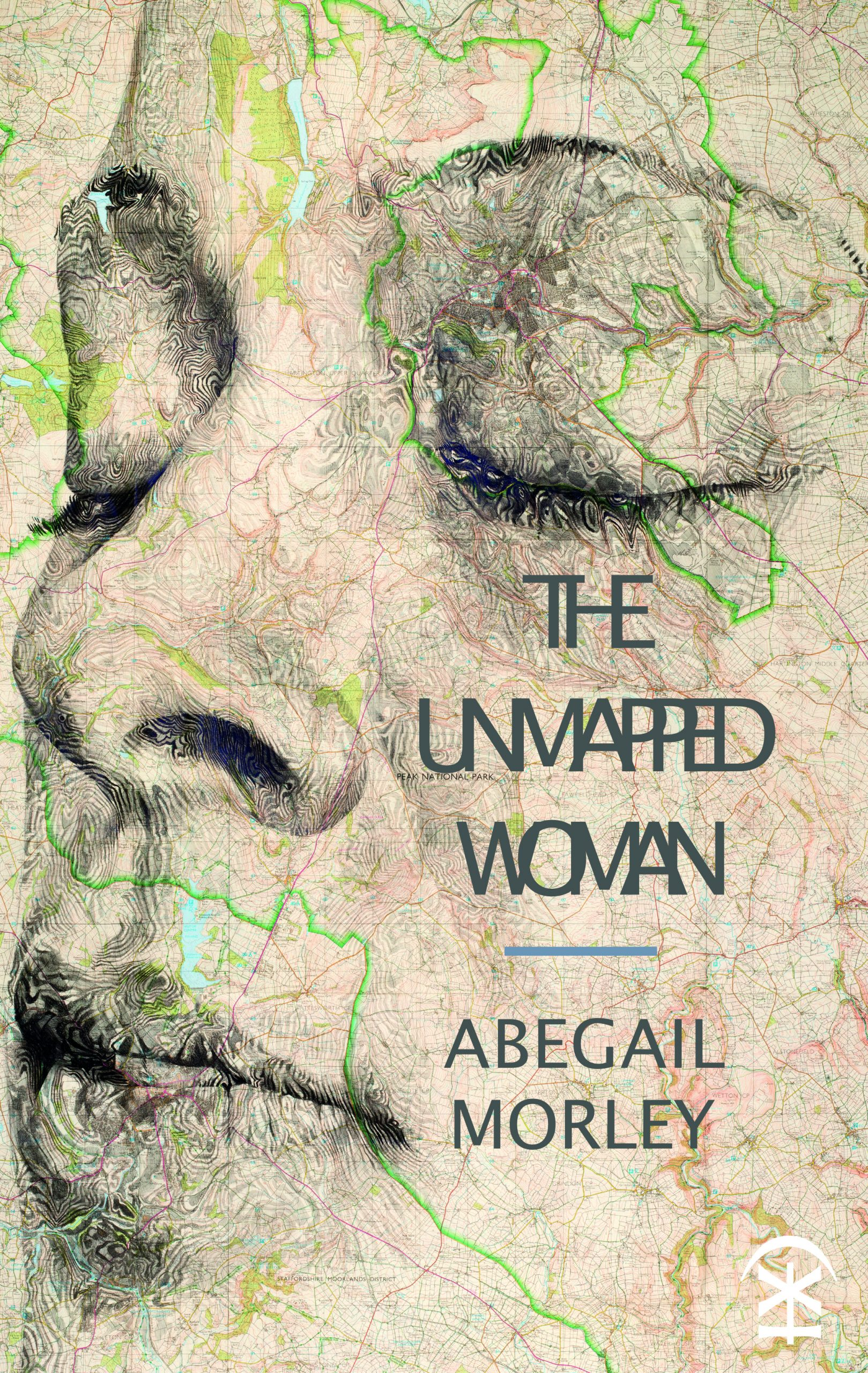 Abegail Morley The Unmapped Woman